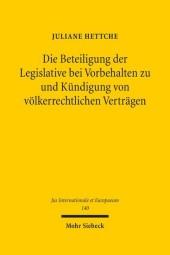 Die Beteiligung der Legislative bei Vorbehalten zu und Kündigung von völkerrechtlichen Verträgen