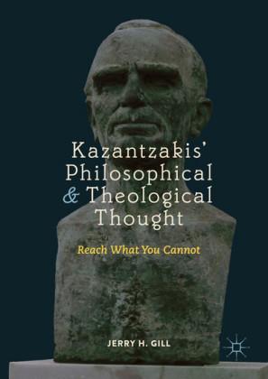 Kazantzakis' Philosophical and Theological Thought