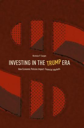 Investing in the Trump Era
