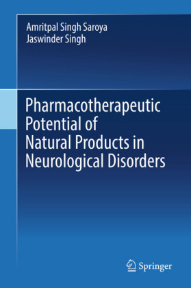 Pharmacotherapeutic Potential of Natural Products in Neurological Disorders