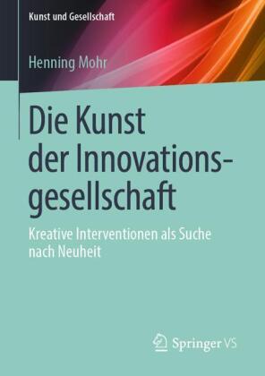 Die Kunst der Innovationsgesellschaft