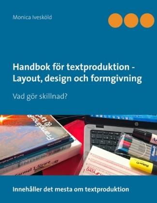 Handbok för textproduktion - Layout, design och formgivning