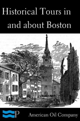 Historical Tours in and about Boston
