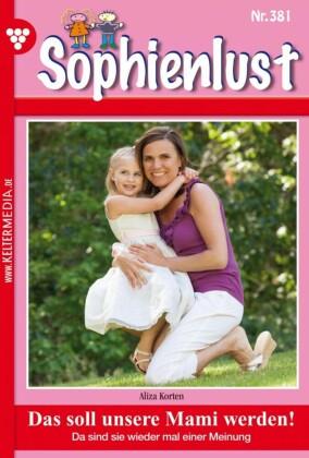 Sophienlust 381 - Familienroman