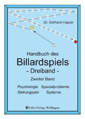 Handbuch des Billardspiels - Dreiband Band 2