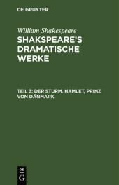 Der Sturm. Hamlet, Prinz von Dänmark