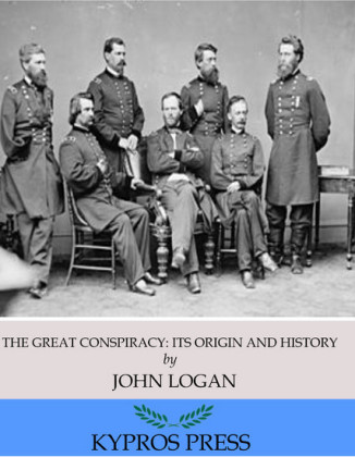 The Great Conspiracy: Its Origin and History