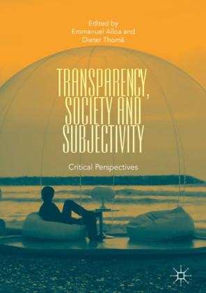 Transparency, Society and Subjectivity