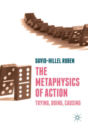 The Metaphysics of Action