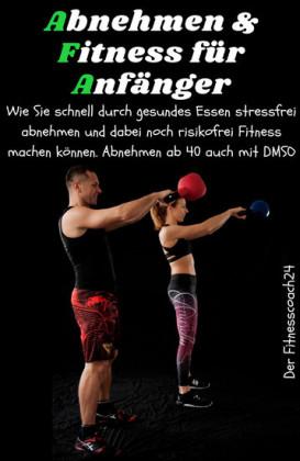 Abnehmen & Fitness für Anfänger