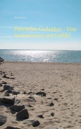 Föhrliebte Gedanken - Eine Sommerreise mit Gefühl
