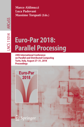 Euro-Par 2018: Parallel Processing
