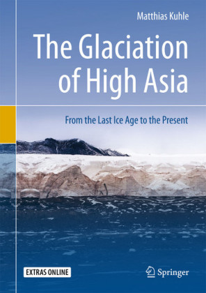 The Glaciation of High Asia
