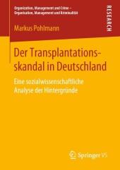 Der Transplantationsskandal in Deutschland