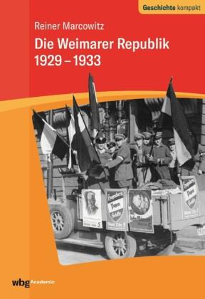 Die Weimarer Republik 1929-1933