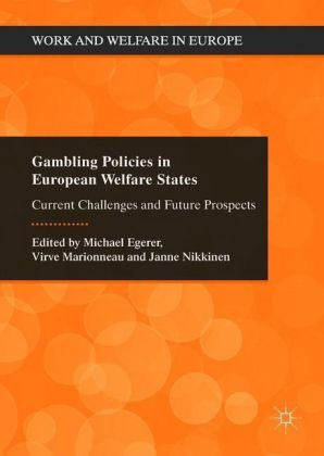 Gambling Policies in European Welfare States