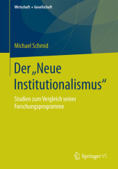 Der 'Neue Institutionalismus'