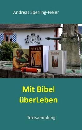 Mit Bibel überLeben