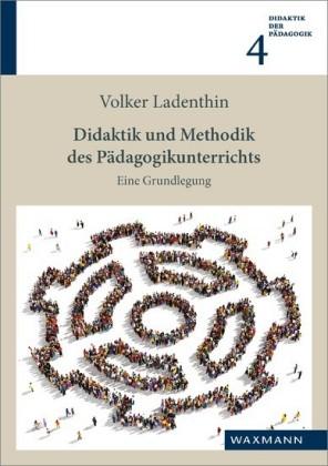 Didaktik und Methodik des Pädagogikunterrichts