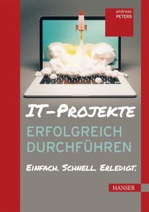 IT-Projekte erfolgreich durchführen