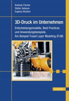 3D-Druck im Unternehmen
