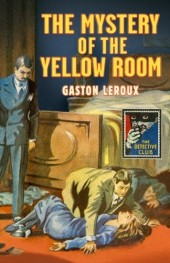 Mystery of the Yellow Room (Detective Club Crime Classics)