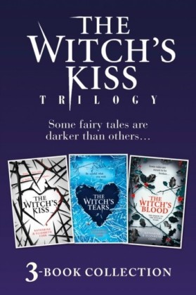 Witch's Kiss Trilogy (The Witch's Kiss, The Witch's Tears & The Witch's Blood)