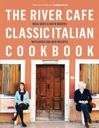 River Cafe Classic Italian Cookbook