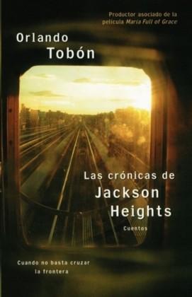 Las cronicas de Jackson Heights (Jackson Heights Chronicles)