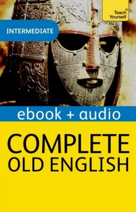 Complete Old English: Teach Yourself