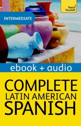 Complete Latin American Spanish Beginner to Intermediate Course