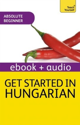 Get Started in Beginner's Hungarian: Teach Yourself
