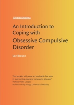 Introduction to Coping with Obsessive Compulsive Disorder, 2nd Edition