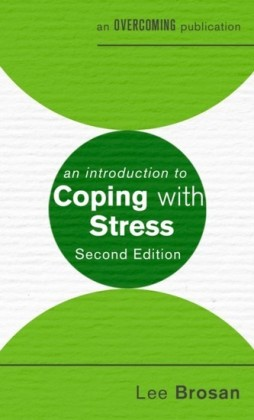 Introduction to Coping with Stress, 2nd Edition