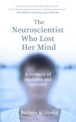 Neuroscientist Who Lost Her Mind