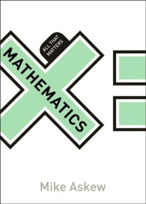Mathematics: All That Matters