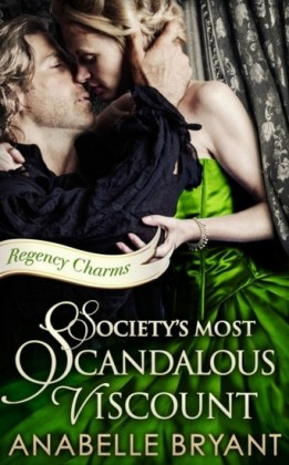 Society's Most Scandalous Viscount