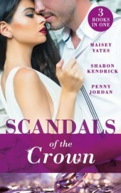 Scandals Of The Crown: The Life She Left Behind / The Price of Royal Duty / The Sheikh's Heir (Mills & Boon M&B)