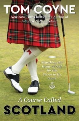 Course Called Scotland