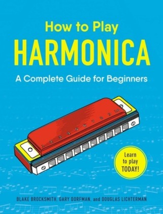 How to Play Harmonica