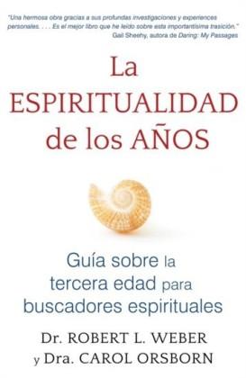 La espiritualidad de los anos