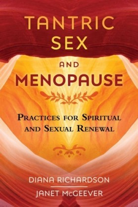 Tantric Sex and Menopause
