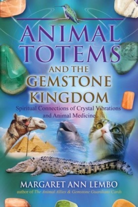 Animal Totems and the Gemstone Kingdom