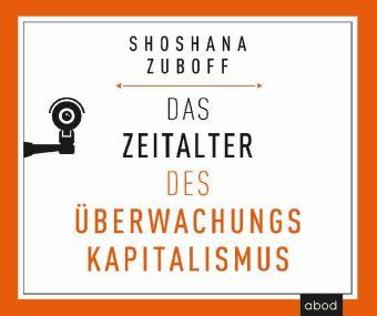 Das Zeitalter des Überwachungskapitalismus, 1 Audio-CD