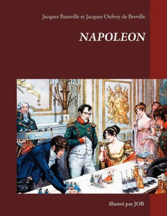 Napoléon illustré par JOB