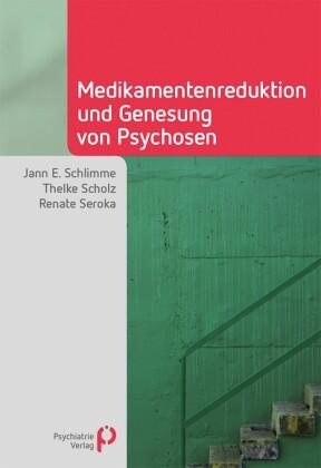 Medikamentenreduktion und Genesung von Psychosen