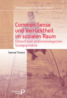 Common Sense und Verrücktheit im sozialen Raum