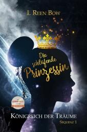 Königreich der Träume - Sequenz 1: Die schlafende Prinzessin