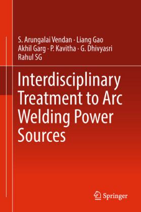 Interdisciplinary Treatment to Arc Welding Power Sources