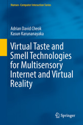 Virtual Taste and Smell Technologies for Multisensory Internet and Virtual Reality